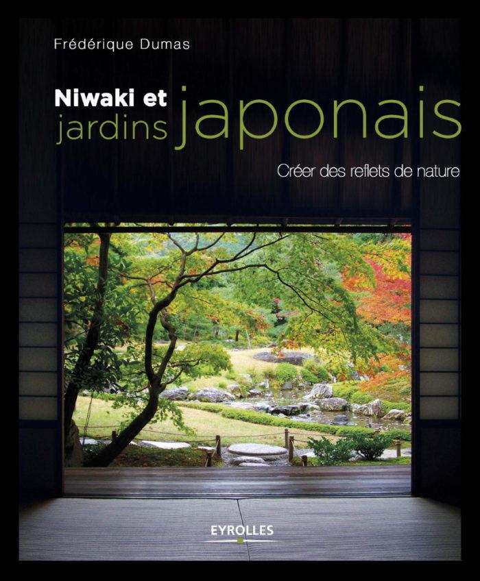livre-Niwaki-Jardins-Japonais-Frederique-DUMAS-eyrolles